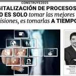 Digitalización de procesos: no es solo tomar las mejores decisiones, es tomarlas a tiempo